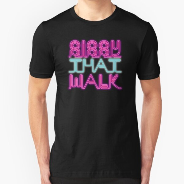 Sissy That Walk [Rupaul's Drag Race] Slim Fit T-Shirt
