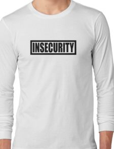 Insecurity Security Guard  Long Sleeve T-Shirt
