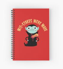 Mis-Stakes Were Made Spiral Notebook
