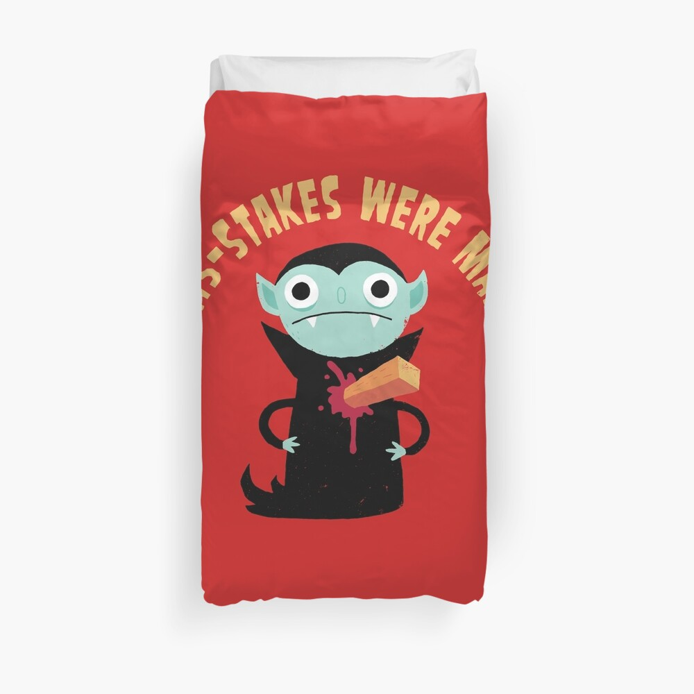 Mis-Stakes Were Made Duvet Cover