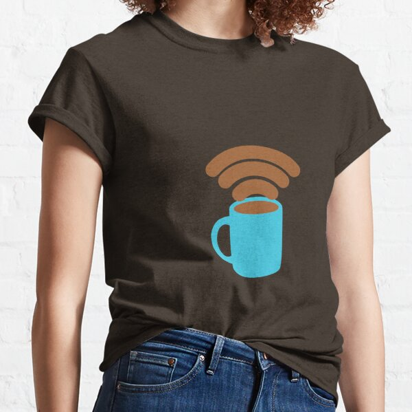 Will Pay for Coffee for Free Wifi Classic T-Shirt