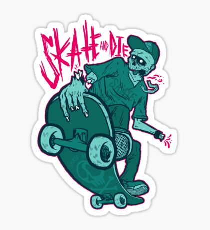 Skate and Die blue Sticker