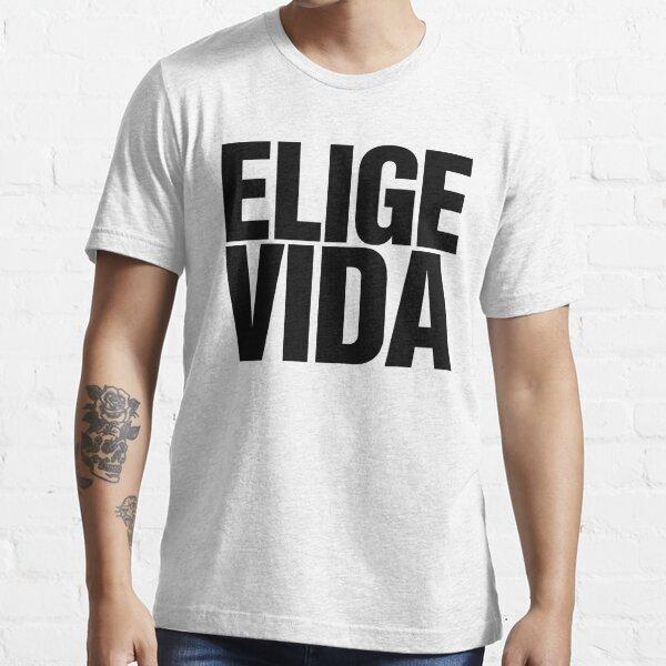 Elige Vida Slogan Essential T-Shirt