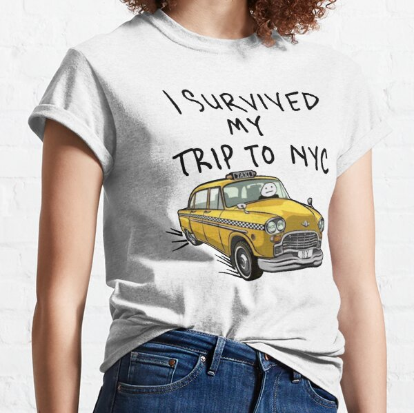I Survived My Trip to NYC Classic T-Shirt