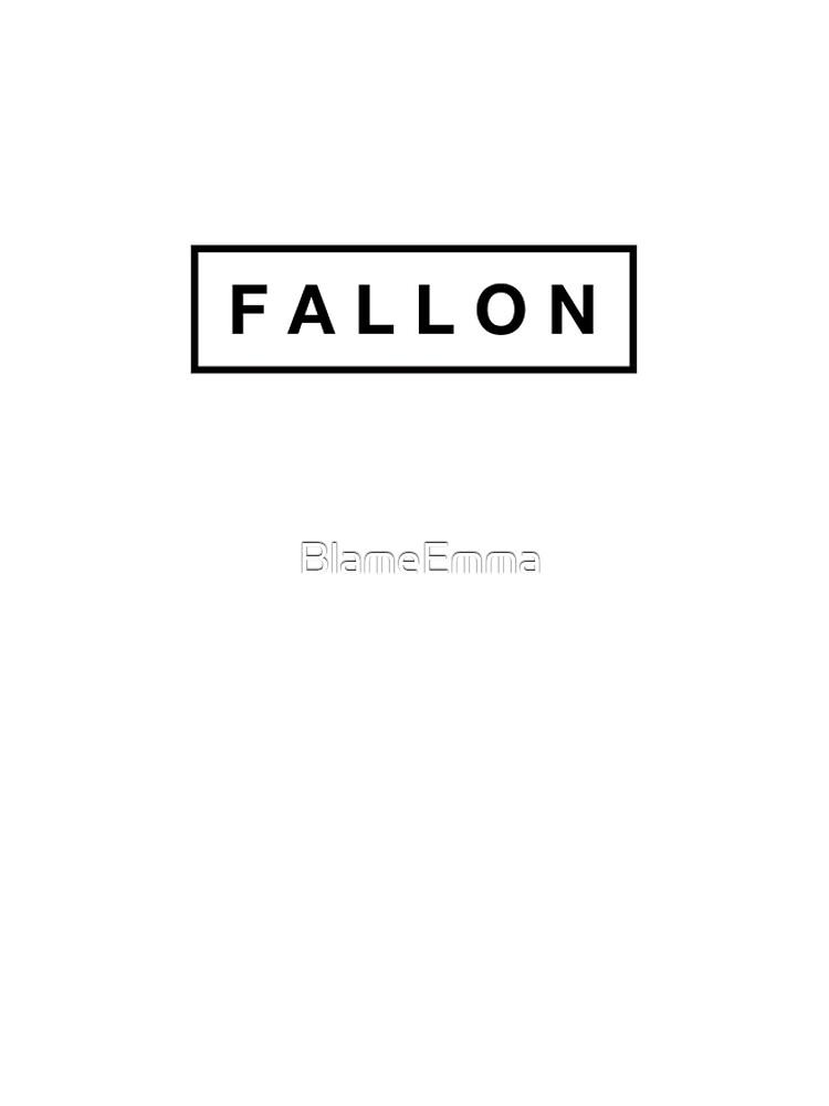 F A L L O N by BlameEmma