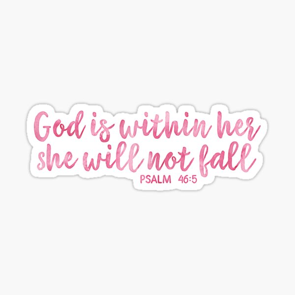 Download God Is Within Her, She Will Not Fail PNG