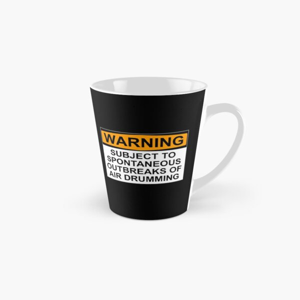 WARNING: SUBJECT TO SPONTANEOUS OUTBREAKS OF AIR DRUMMING Tall Mug