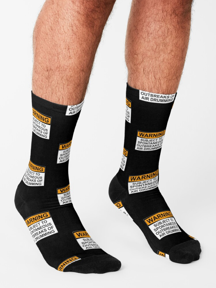 Alternate view of WARNING: SUBJECT TO SPONTANEOUS OUTBREAKS OF AIR DRUMMING Socks
