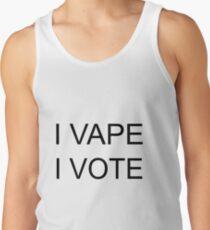 I VAPE I VOTE Tank Top
