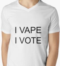 I VAPE I VOTE V-Neck T-Shirt