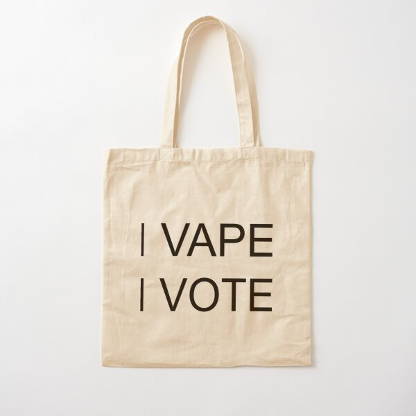 I VAPE I VOTE Cotton Tote Bag