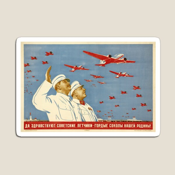Long live the Soviet pilots - the proud falcons of our Motherland. Poster, Lithography, Paper, 1938 Magnet