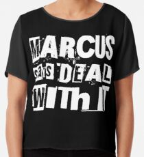 MARCUS says DEAL WITH IT - II Chiffon Top
