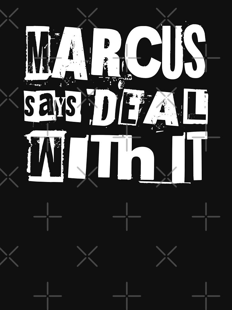 MARCUS says DEAL WITH IT - II by StoicMagic