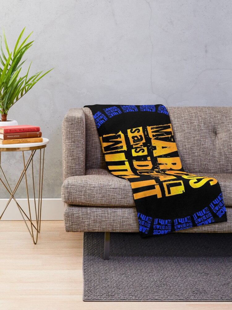 Alternate view of MARCUS says DEAL WITH IT - III Throw Blanket
