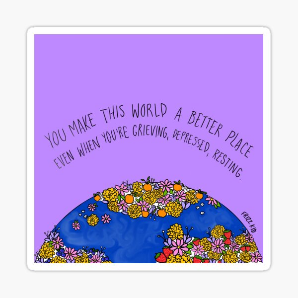 A Better Place Sticker