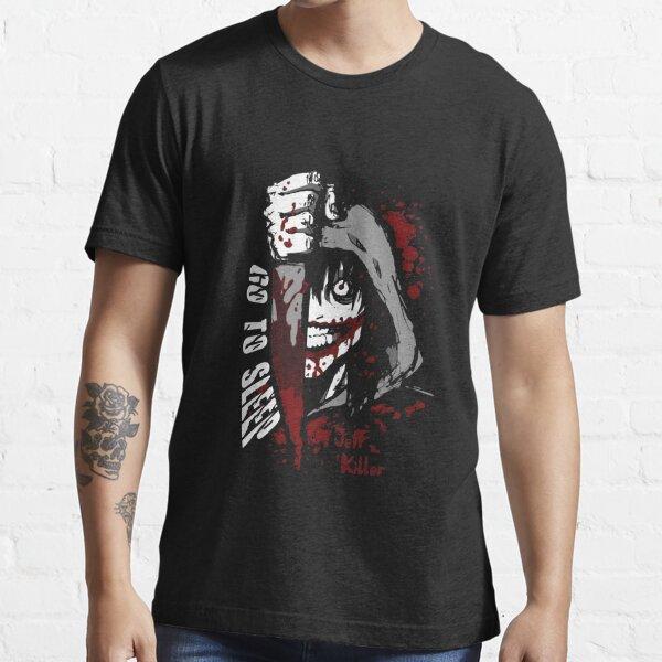 Jeff The Killer - Go to Sleep Essential T-Shirt