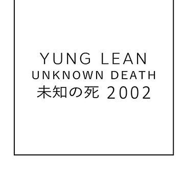 YUNG LEAN   UNKNOWN DEATH   2015    by WAGarmentSupply