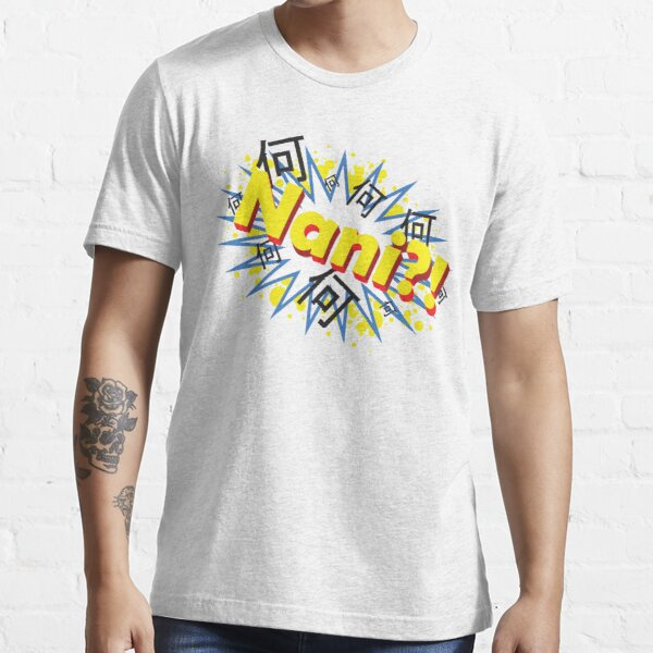 Nani?1 Essential T-Shirt