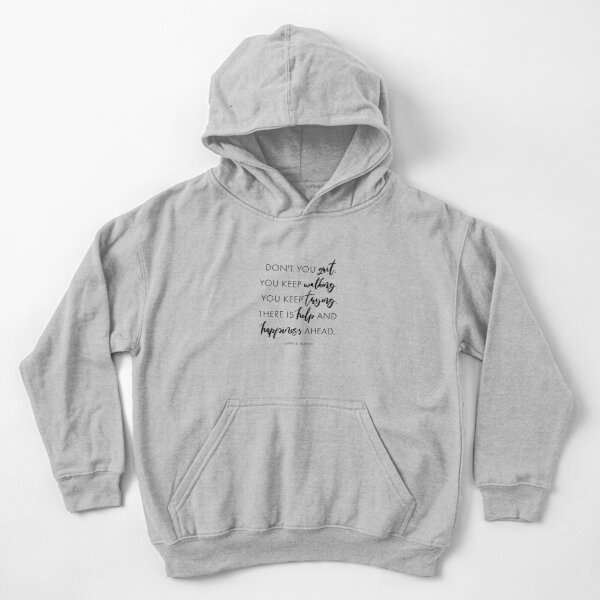 Don't You Quit Kids Pullover Hoodie