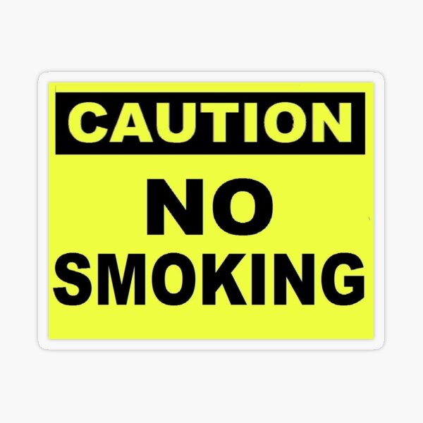 Caution No Smoking Transparent Sticker