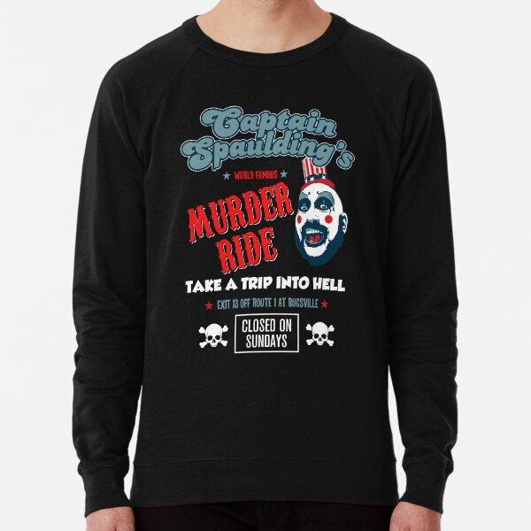 Captain Spaulding Devils Rejects Murder Ride Sid Haig RIP Lightweight Sweatshirt