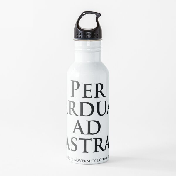 Popular Latin tag; Per ardua ad astra. Through adversity to the stars. Motto of the Royal Air Force. Water Bottle