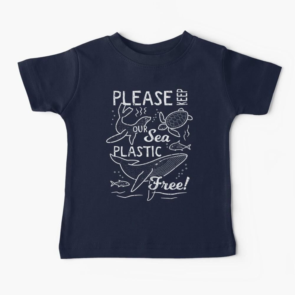 Please Keep Our Sea Plastic Free - Marine Animals Baby T-Shirt
