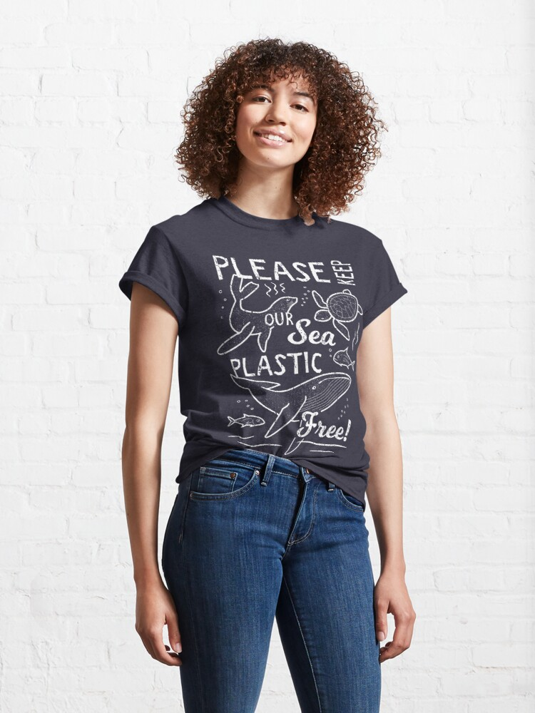 Alternate view of Please Keep Our Sea Plastic Free - Marine Animals Classic T-Shirt
