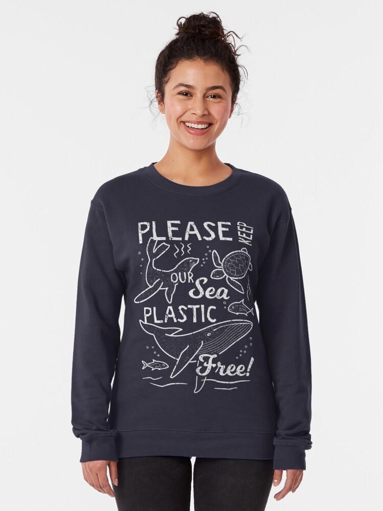Alternate view of Please Keep Our Sea Plastic Free - Marine Animals Pullover Sweatshirt