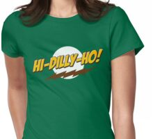 Hi-Dilly-Ho! Womens Fitted T-Shirt