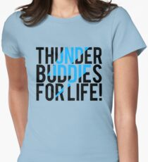 Thunder Buddies For Life Women's Fitted T-Shirt