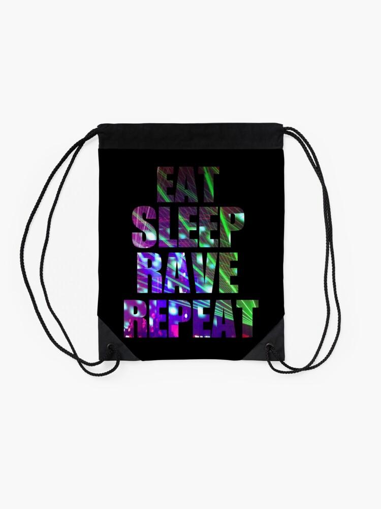 Alternate view of Eat Sleep Rave Repeat Drawstring Bag