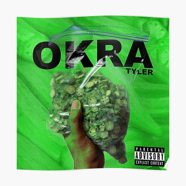 OKRA - Tyler, the Creator Poster