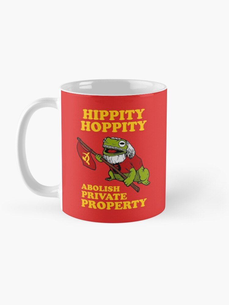 Alternate view of Hippity Hoppity Abolish Private Property Mug