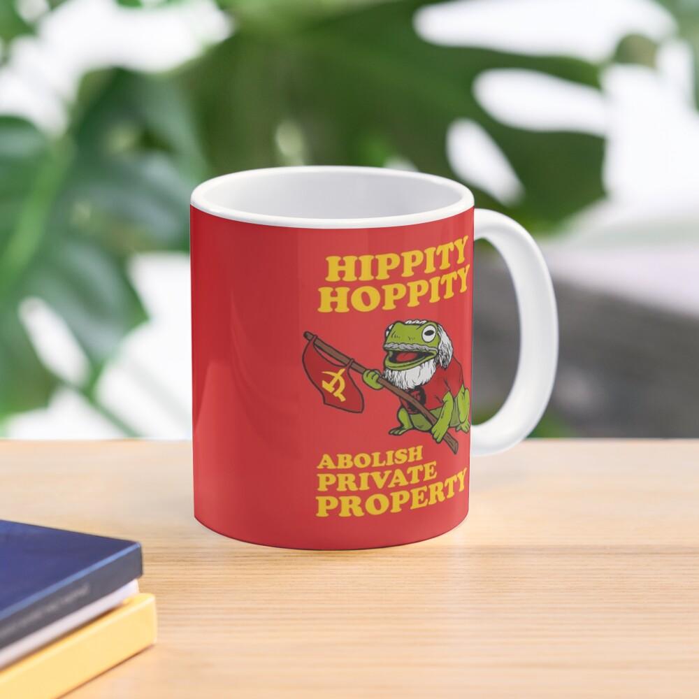 Hippity Hoppity Abolish Private Property Mug