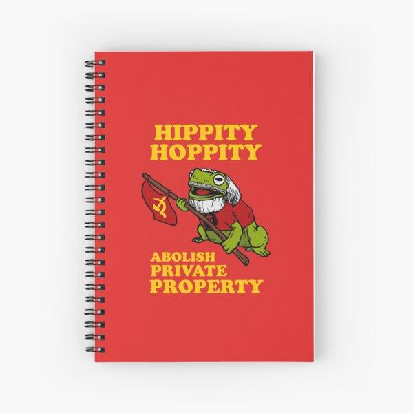 Hippity Hoppity Abolish Private Property Spiral Notebook