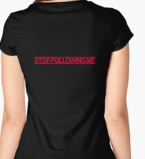 Paranoid - Stop Following Me T-Shirt - Twitter Paranoia Clothing Women's Fitted Scoop T-Shirt