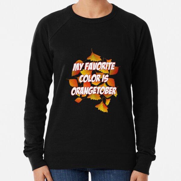My Favorite Color Is Autumn Crewneck Sweatshirt Fall Leaves Pumpkin Patch Pie