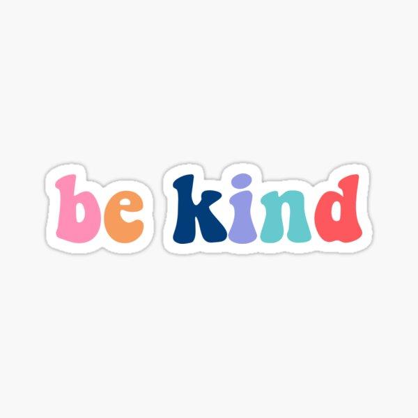 be kind colorful vintage Sticker