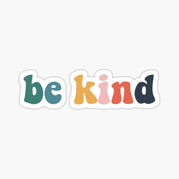 be kind colorful vintage Sticker