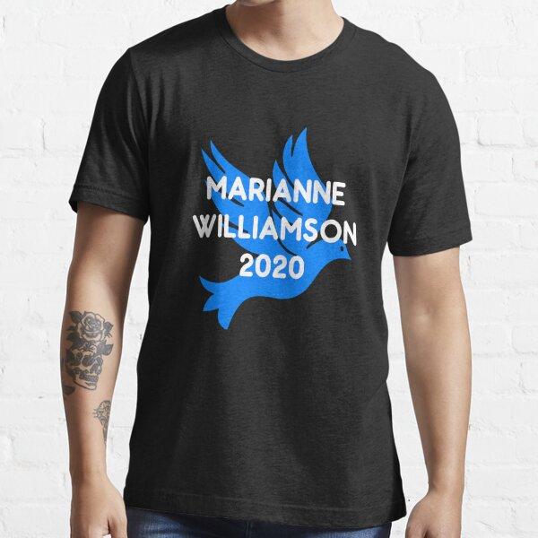 Marianne Williamson For President 2020 Essential T-Shirt