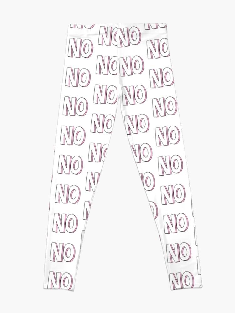 Alternate view of No Leggings