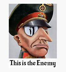This Is The Enemy -- WWII Photographic Print