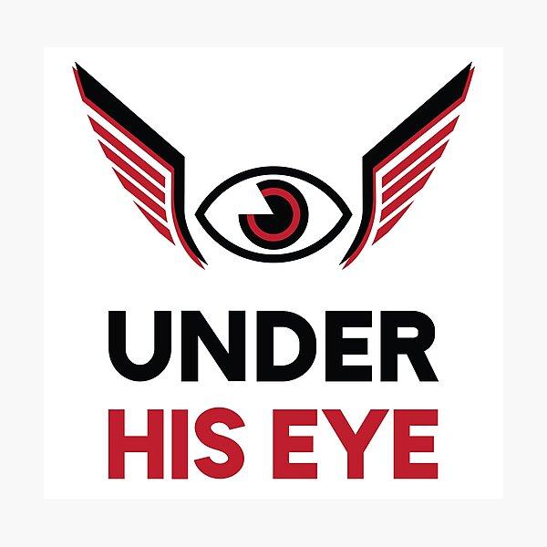 Under His Eye Handmaid's Tale Photographic Print