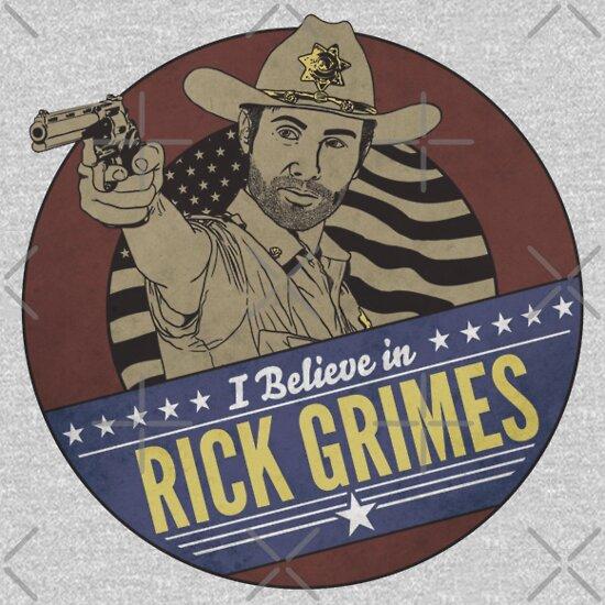 TShirtGifter presents: I Believe in Rick Grimes