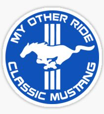 My Other Ride is a Classic Mustang - Blue / White Tri-bar Sticker