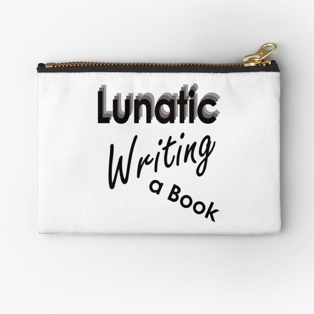 Lunatic Writing A Book - Stationery Zipper Pouch