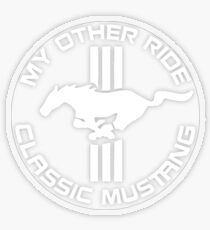 My Other Ride is a Classic Mustang - Transparent White Tri-bar Transparent Sticker