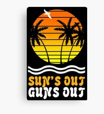 Suns out guns out suns geek funny nerd Canvas Print